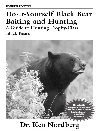 Book Cover of Doc's latest bear book, Do-It-Yourself Black Bear Baiting and Hunting, 4th Edition