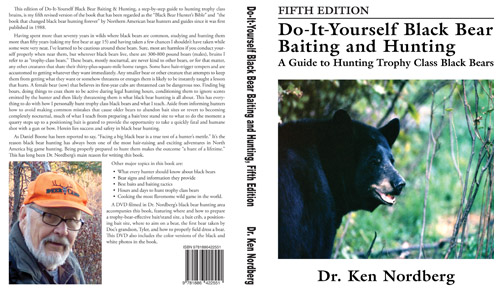 Dr. Ken Nordberg's Do-It-Yourself Black Bear Baiting Hunting, Fifth Edition Paperback